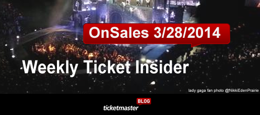 weekly ticket onsales ticketmaster hot selling tickets march 28