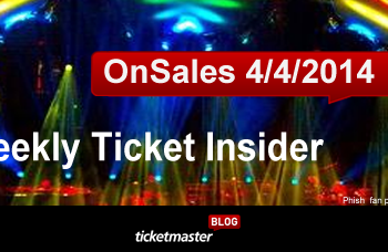 Weekly Ticket Insider: April 04, 2014 - Upcoming On Sales & Top Selling Shows