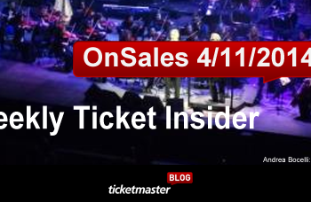 Weekly Ticket Insider - April 11, 2014 - Upcoming On Sales & Top Selling Shows