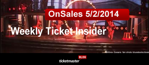 weekly ticket onsale-05022014 ticketmaster