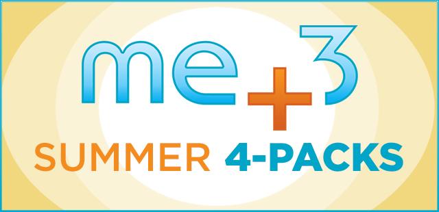 Me+3 Summer 4-Packs