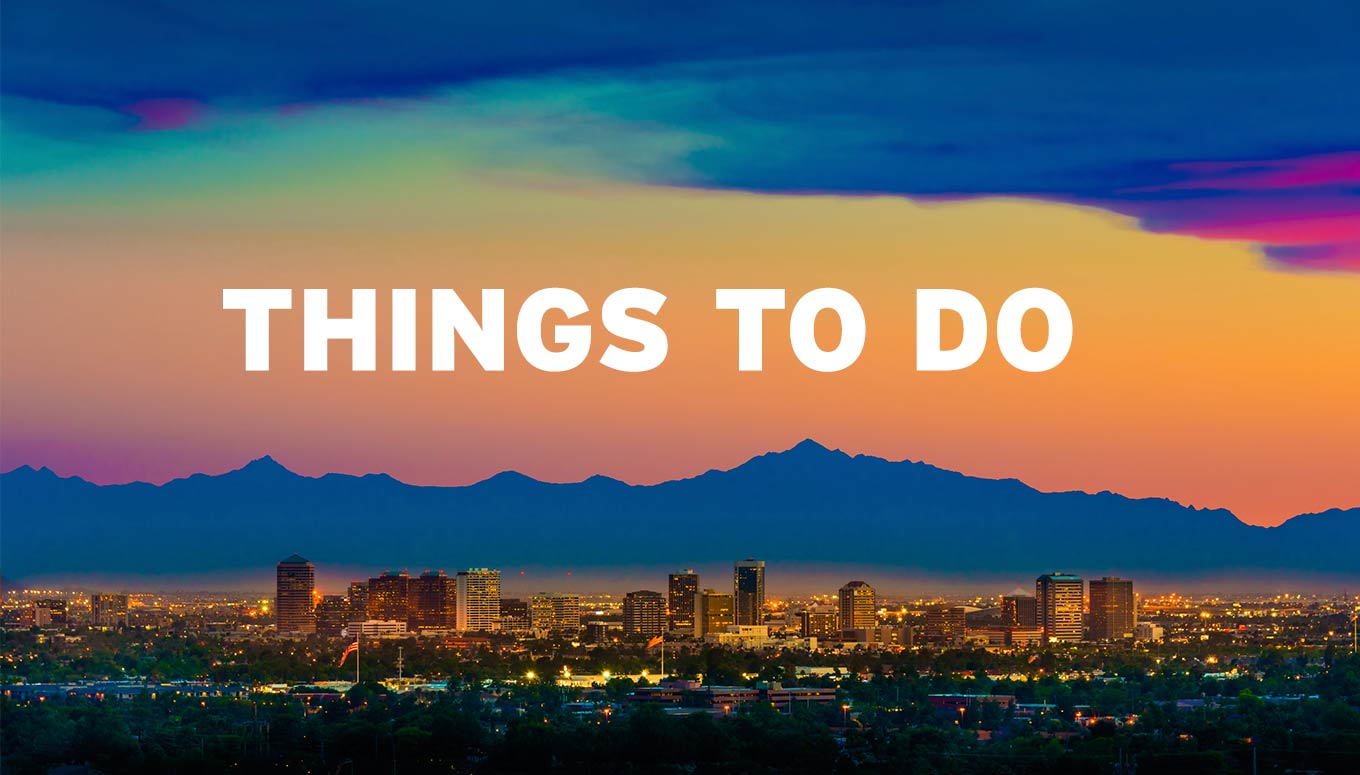 Things to Do in Phoenix, Arizona during the Super Bowl