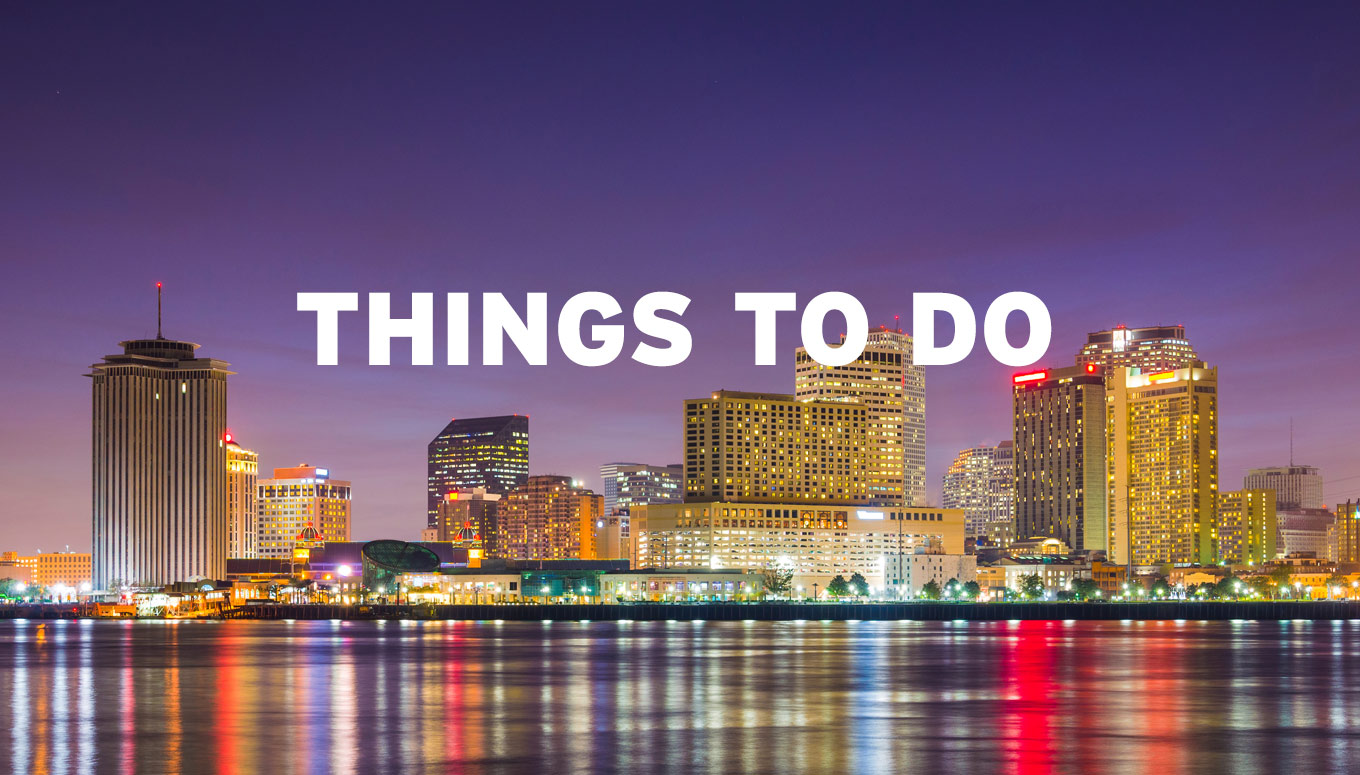 Things to do in new orleans in may ticketmaster insider for Things to do in mew orleans