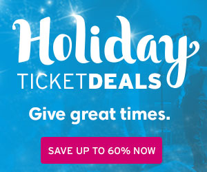 Holiday Ticket Deals and Gift Ideas