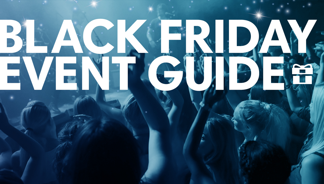 Black Friday 2016 Event 🎫 Guide