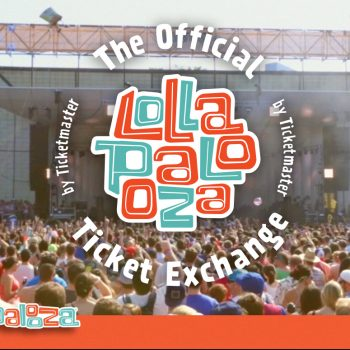 Lollapalooza is Never Sold Out + Win VIP Tickets!