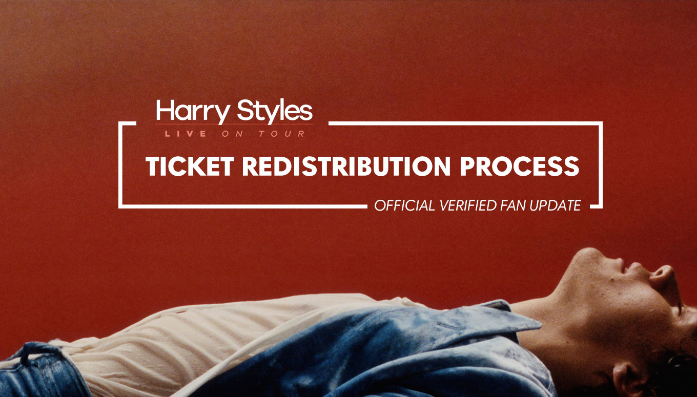 Harry Styles Ticket Redistribution Process