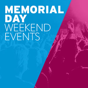 Memorial day weekend event festival ideas ticketmaster for Memorial day weekend ideas