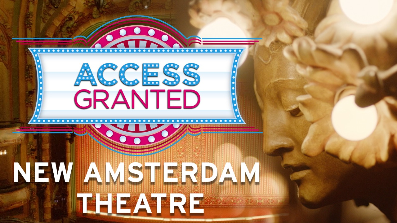 Access Granted: Disney's Historic New Amsterdam Theatre