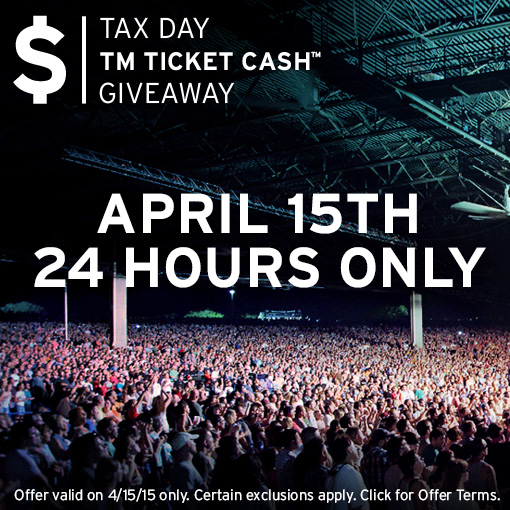 Ticketmaster Tax Day TM Ticket Cash Giveaway
